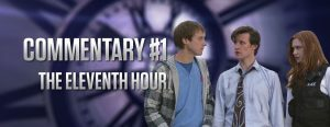 Commentary #1 - The Eleventh Hour