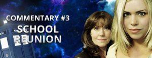 Big Blue Box Podcast - Commentary #3 - School Reunion