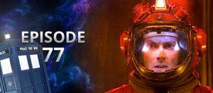 Big Blue Box Podcast - Episode 77