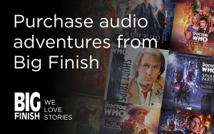 Purchase audio adventures from Big Finish