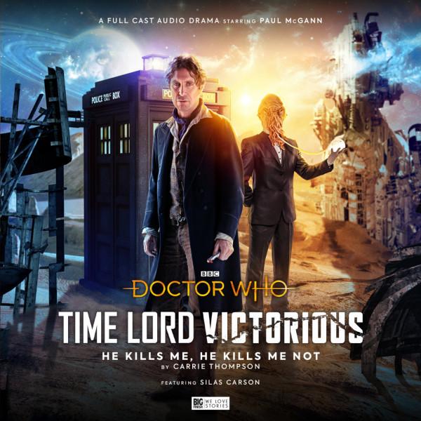 Time Lord Victorious - He Kills Me, He Kills Me Not - Cover Art